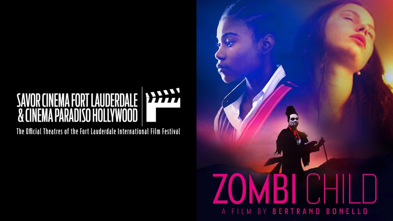 FORT LAUDERDALE IFF presents ZOMBI CHILD