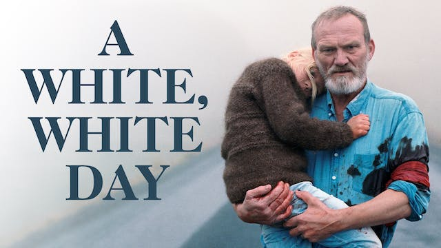 CINEMA ART BETHESDA presents A WHITE, WHITE DAY