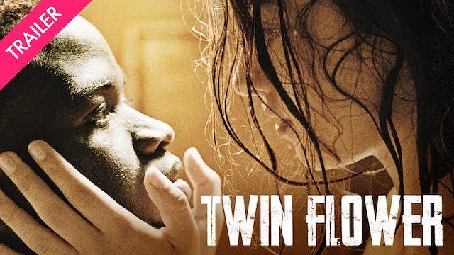 Twin Flower - Trailer
