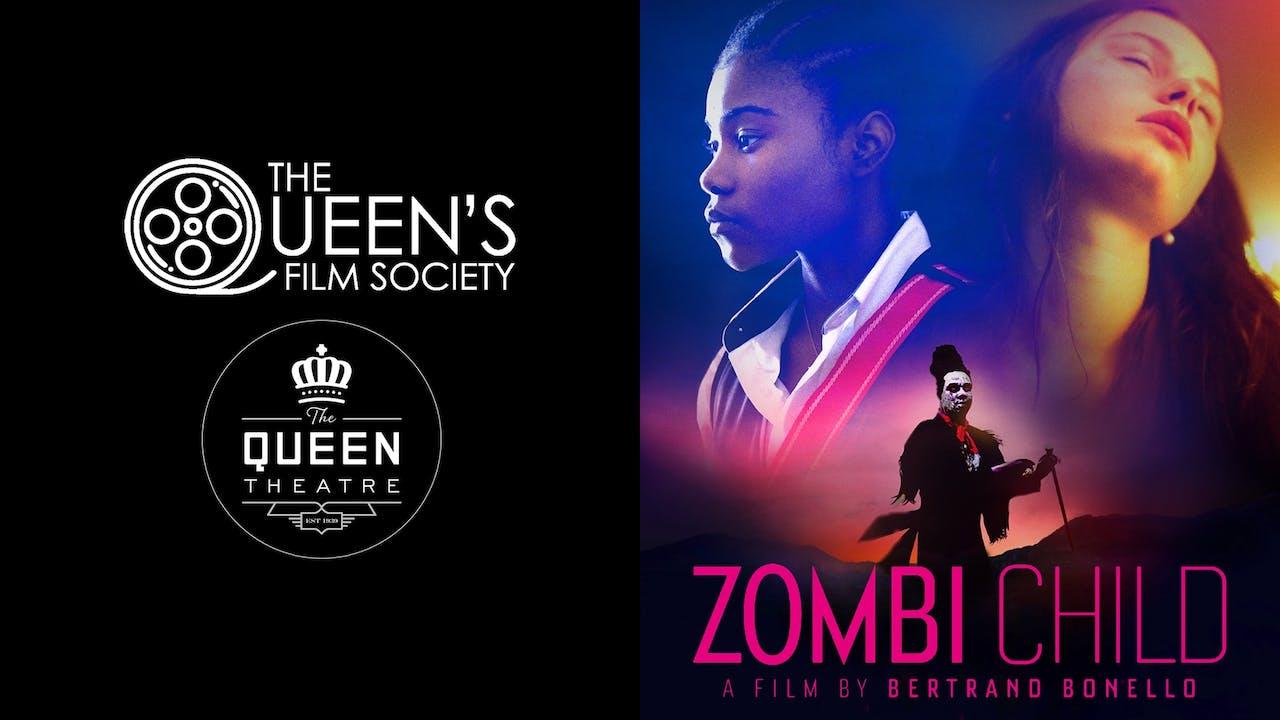 QUEEN'S FILM SOCIETY & QUEEN THEATRE - ZOMBI CHILD