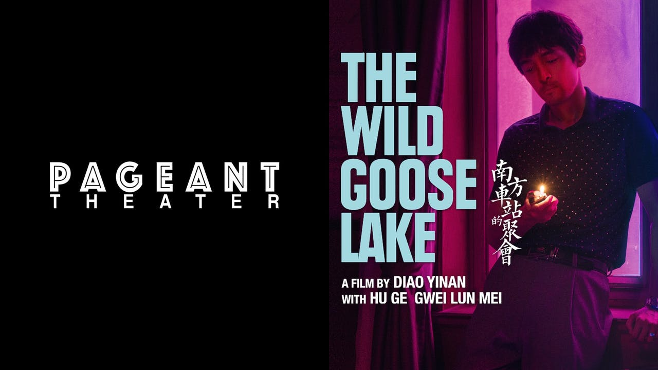 PAGEANT THEATER presents THE WILD GOOSE LAKE
