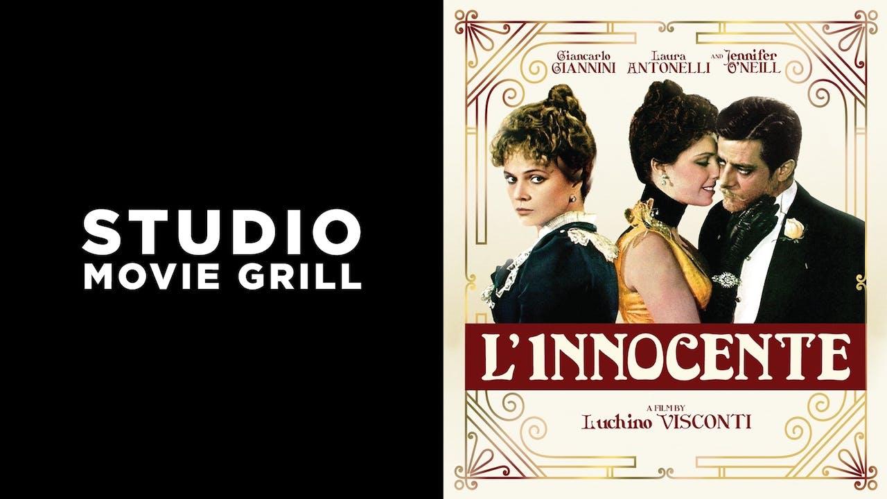 STUDIO MOVIE GRILL presents L'INNOCENTE