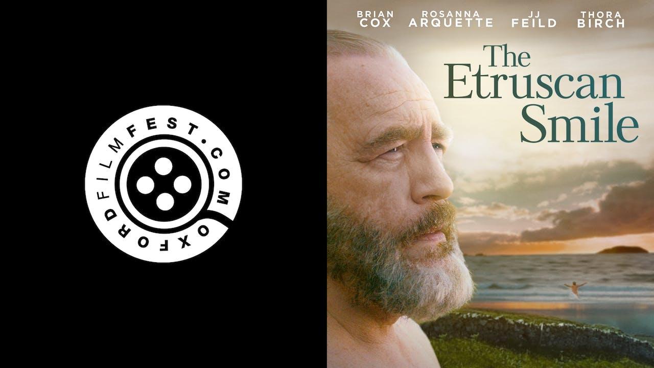 OXFORD FILM FESTIVAL presents THE ETRUSCAN SMILE