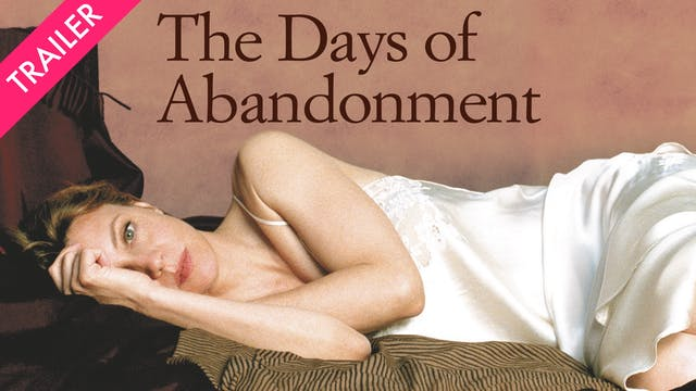 The Days of Abandonment - Trailer