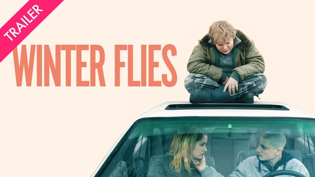 Winter Flies - Trailer