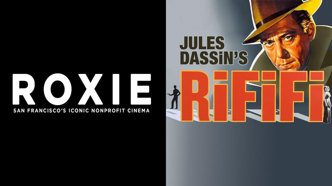 ROXIE THEATER presents RIFIFI