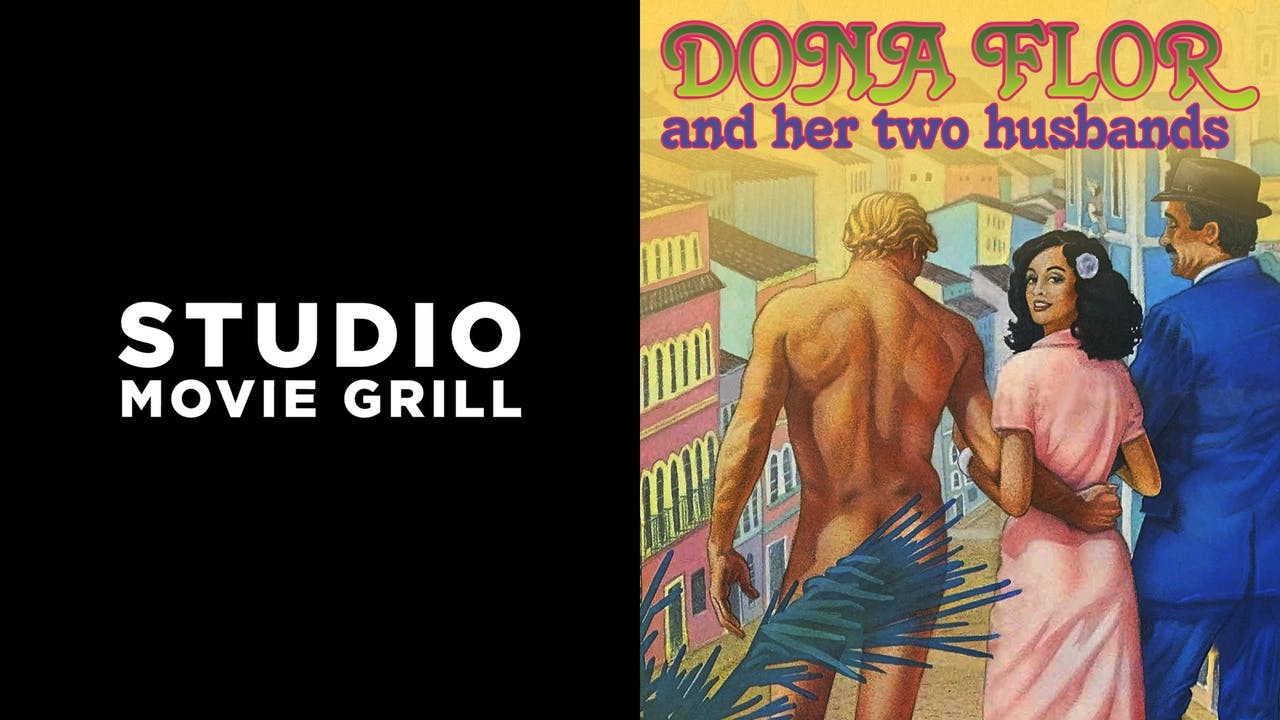 STUDIO MOVIE GRILL - DONA FLOR & HER TWO HUSBANDS