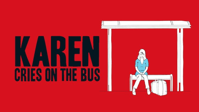 Karen Cries on the Bus