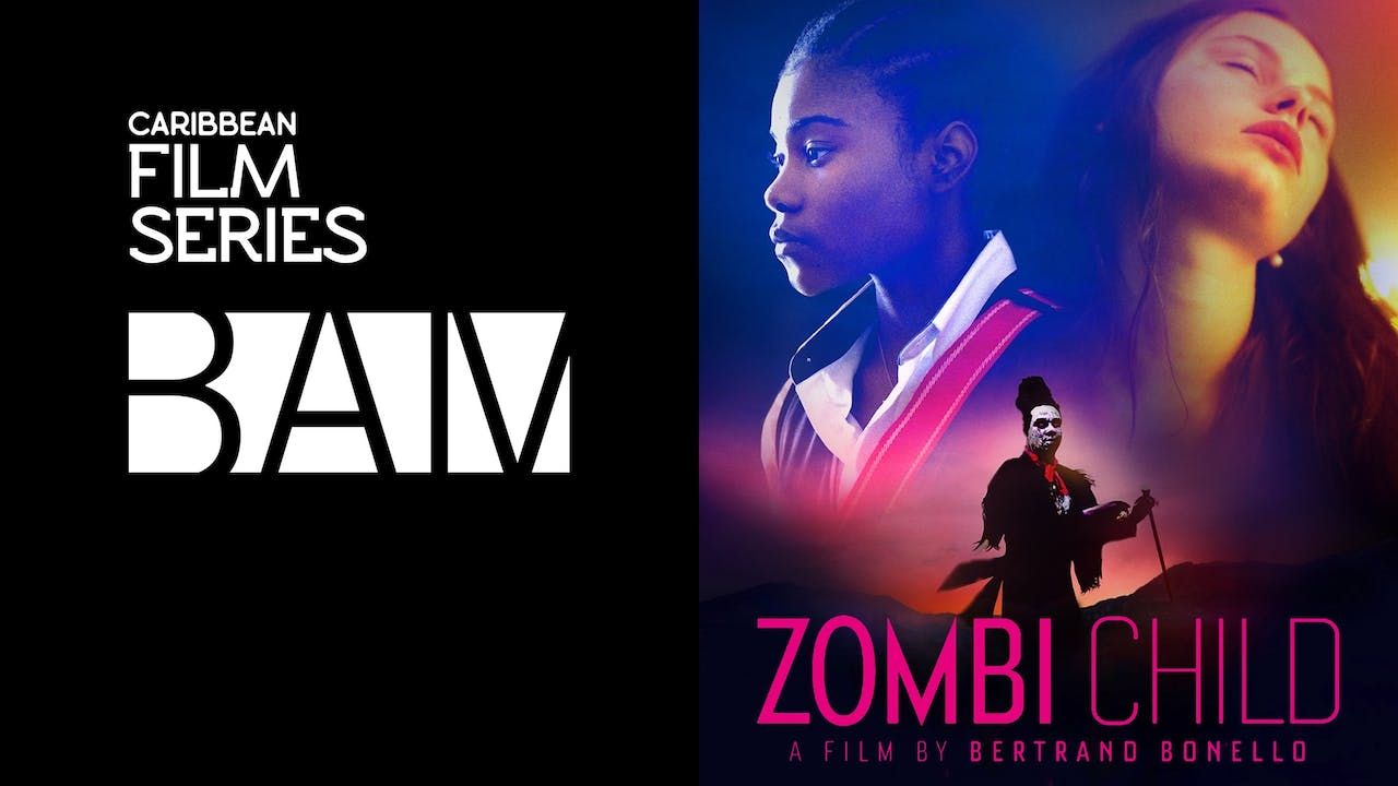 CARIBBEAN FILM SERIES & BAM present ZOMBI CHILD