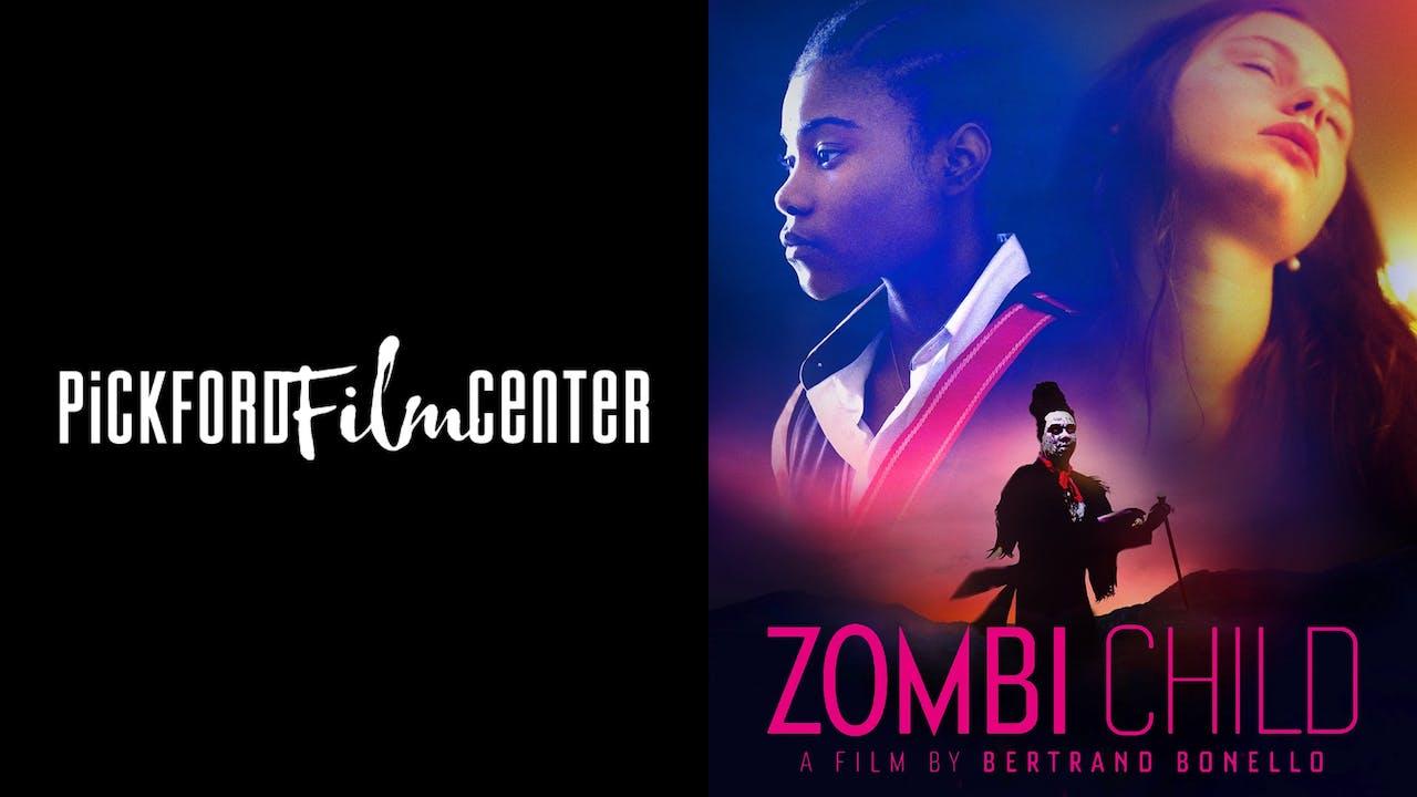 PICKFORD FILM CENTER presents ZOMBI CHILD