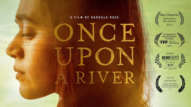 LAEMMLE THEATRES presents ONCE UPON A RIVER