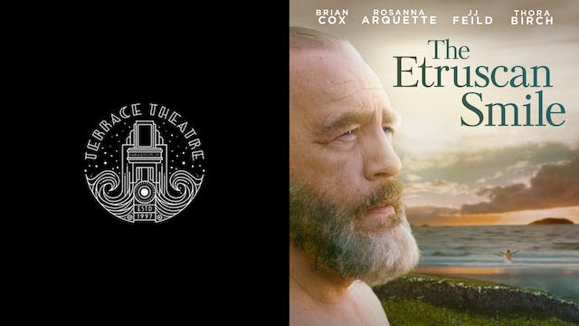 TERRACE THEATRE presents THE ETRUSCAN SMILE