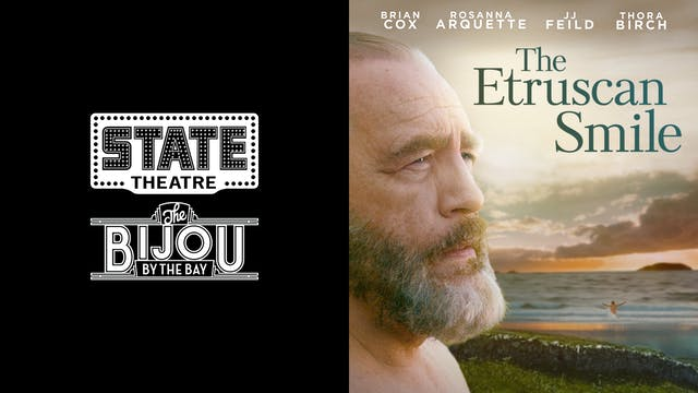 STATE THEATRE presents THE ETRUSCAN SMILE