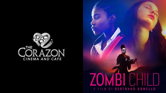CORAZON CINEMA AND CAFE presents ZOMBI CHILD