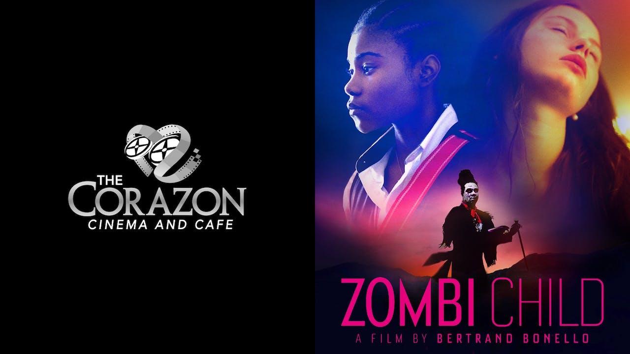 CORAZON CINEMA AND CAFE presents ZOMBI CHILD