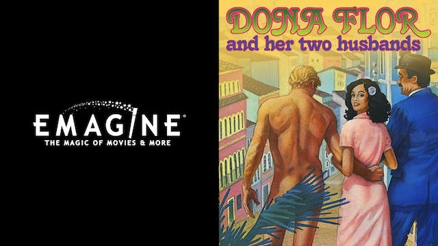 EMAGINE ENTERTAINMENT-DONA FLOR & HER TWO HUSBANDS