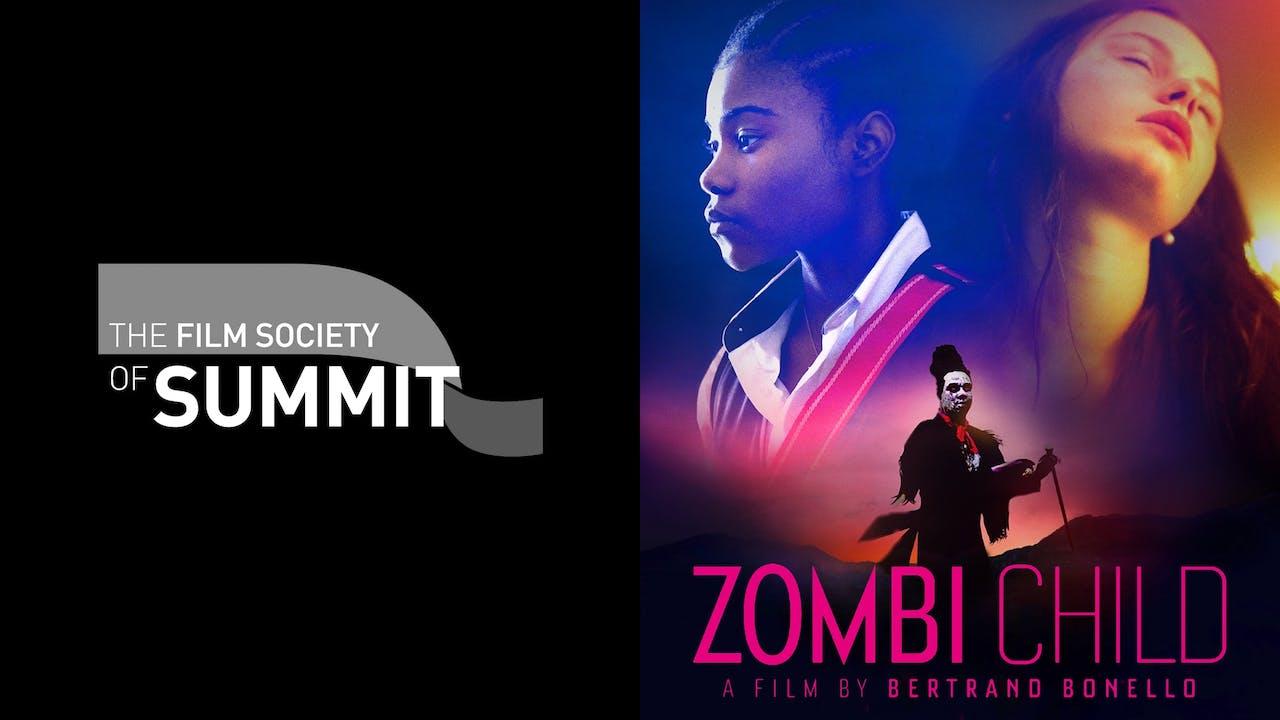 FILM SOCIETY OF SUMMIT presents ZOMBI CHILD