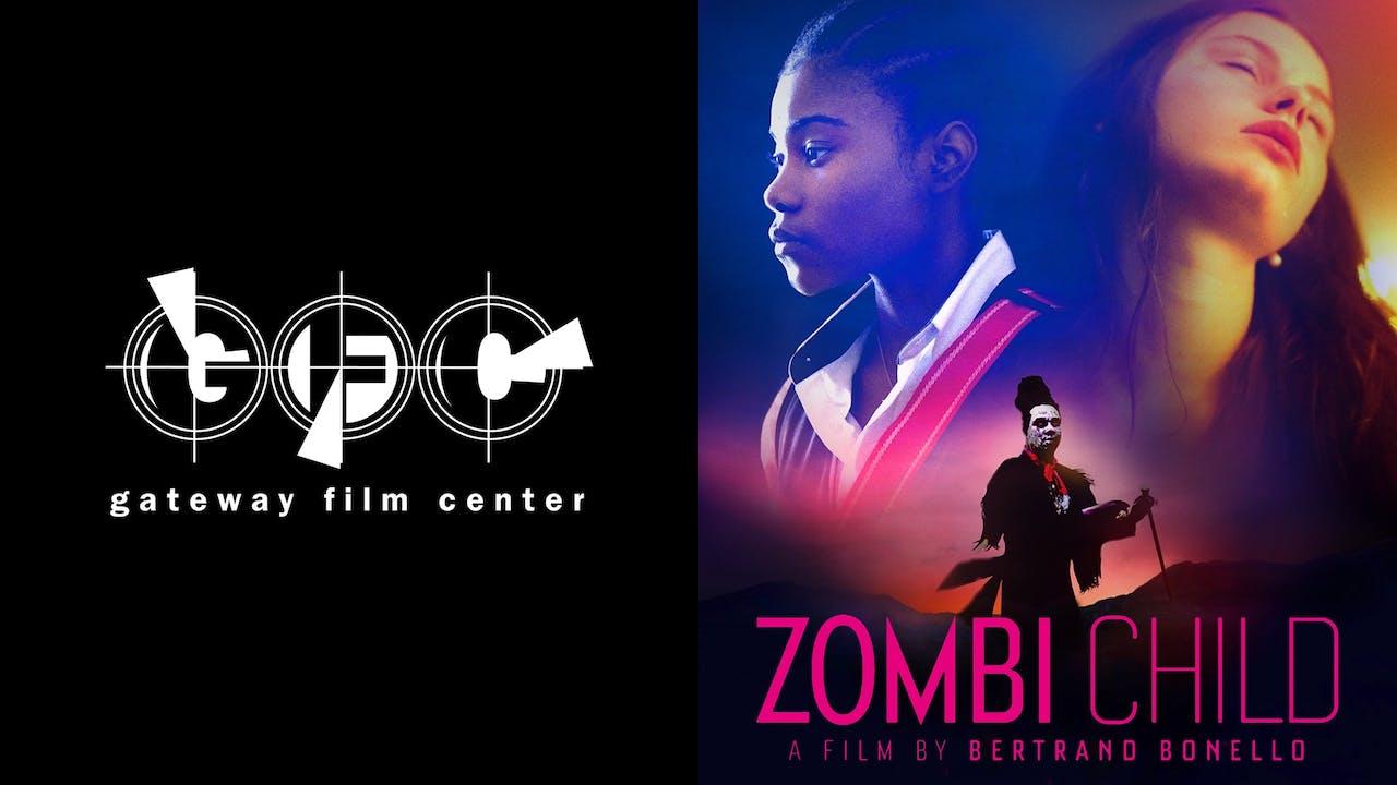 GATEWAY FILM CENTER presents ZOMBI CHILD