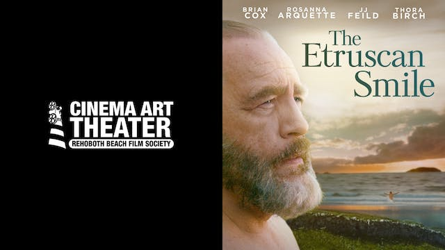 CINEMA ART THEATER presents THE ETRUSCAN SMILE