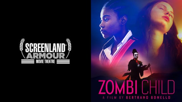SCREENLAND ARMOUR THEATER presents ZOMBI CHILD