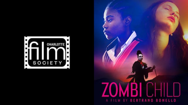 CHARLOTTE FILM SOCIETY presents ZOMBI CHILD