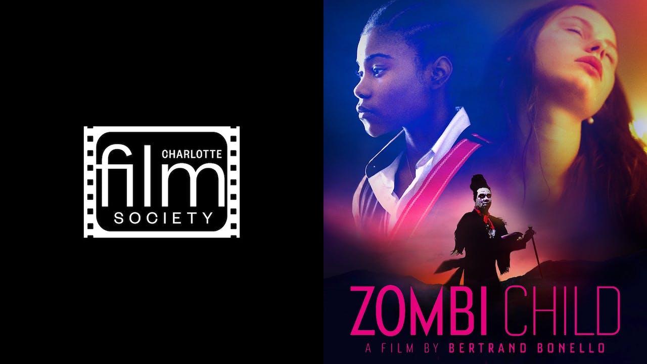 CHARLOTTE FILM SOCIETY presents ZOMBI CHILD