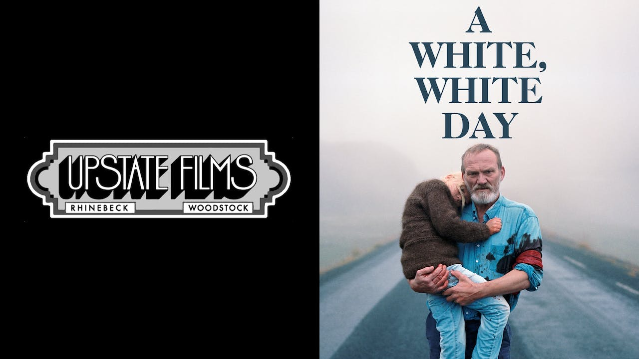 UPSTATE FILMS - A WHITE, WHITE DAY - FOR MEMBERS
