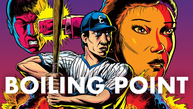 CINECINA presents BOILING POINT