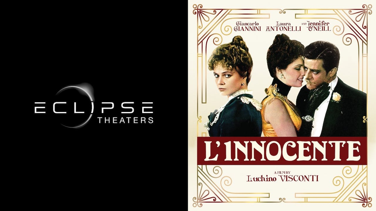 ECLIPSE THEATERS presents L'INNOCENTE