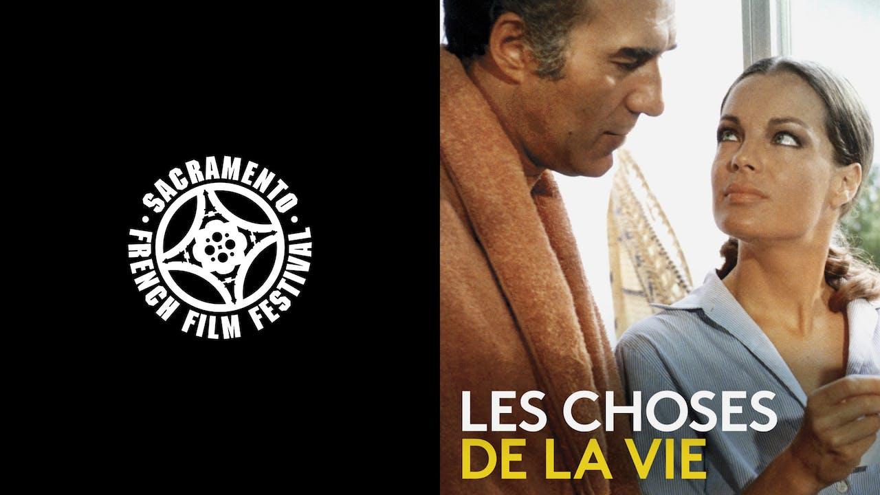 SACRAMENTO FRENCH FILM FEST - LES CHOSES DE LA VIE