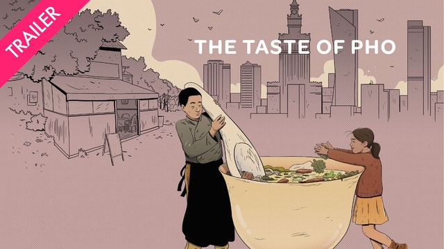 The Taste of Pho - Trailer