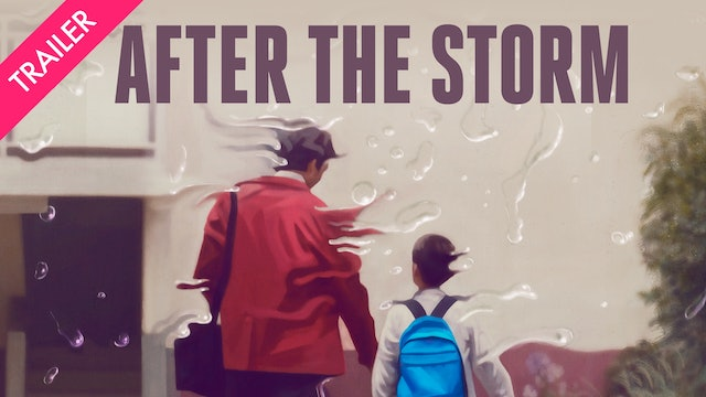 After the Storm - Trailer