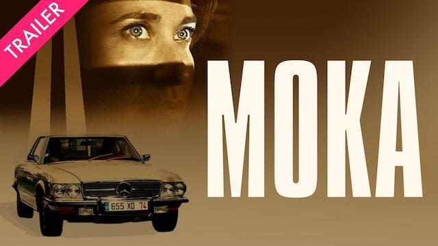 Moka - Trailer