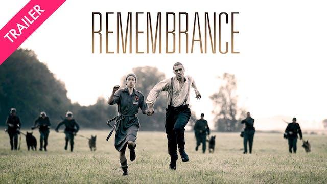 Remembrance - Trailer