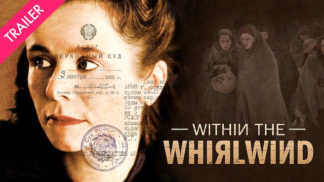 Within the Whirlwind - Trailer