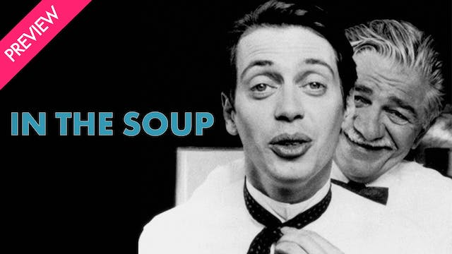 In the Soup - Preview