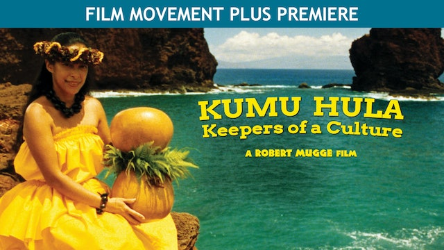 Kumu Hula: Keepers of a Culture