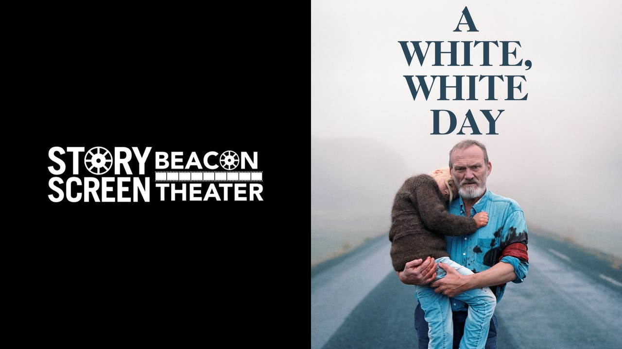 STORY SCREEN BEACON THEATER - A WHITE, WHITE DAY