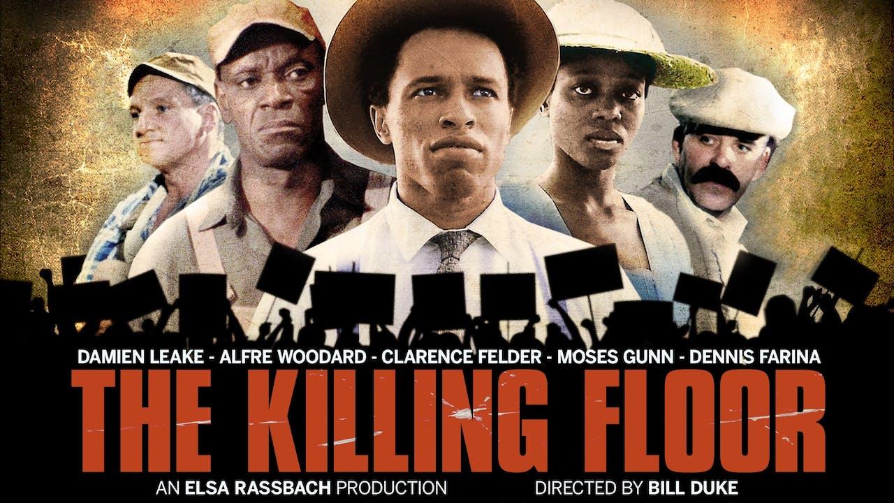 DES MOINES FILM SOCIETY presents THE KILLING FLOOR