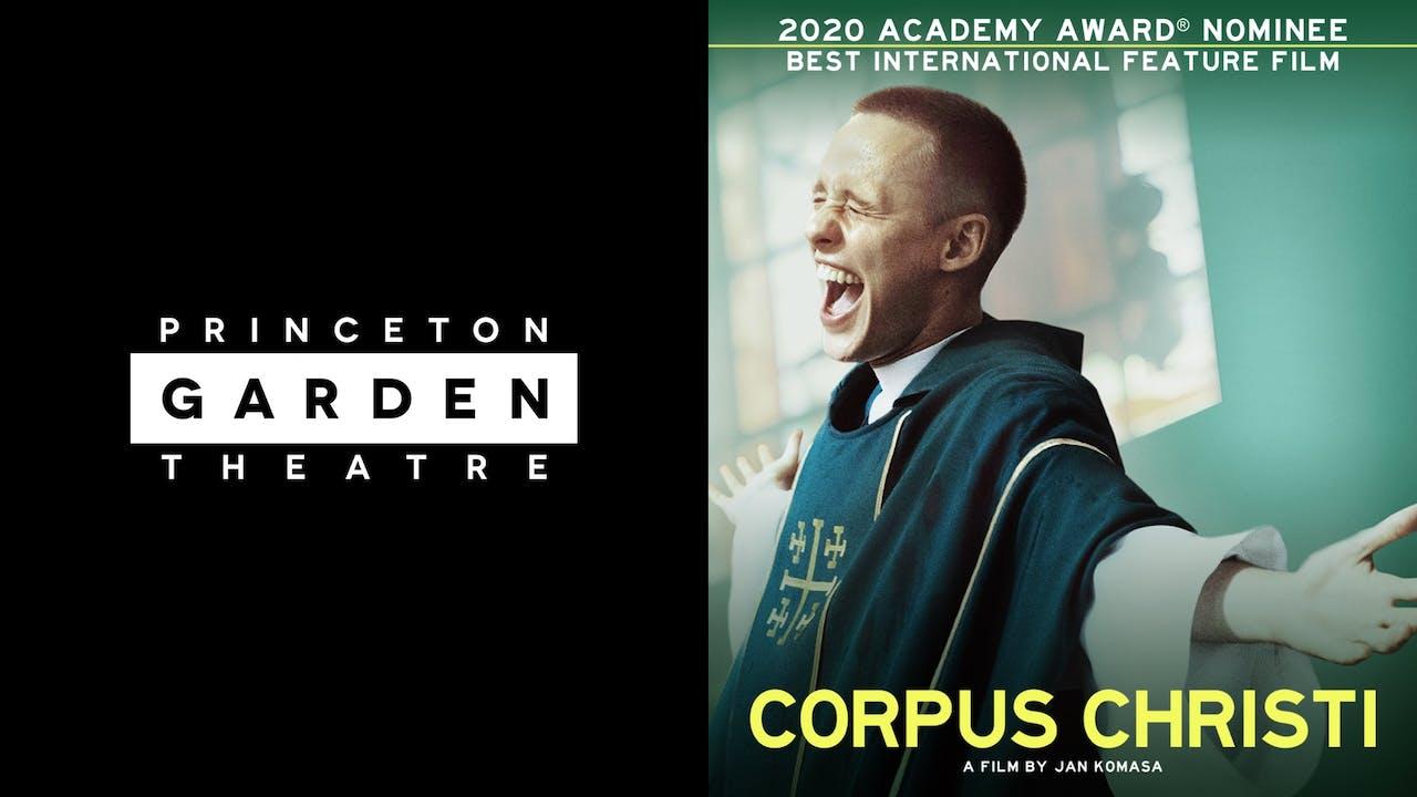 PRINCETON GARDEN THEATRE presents CORPUS CHRISTI