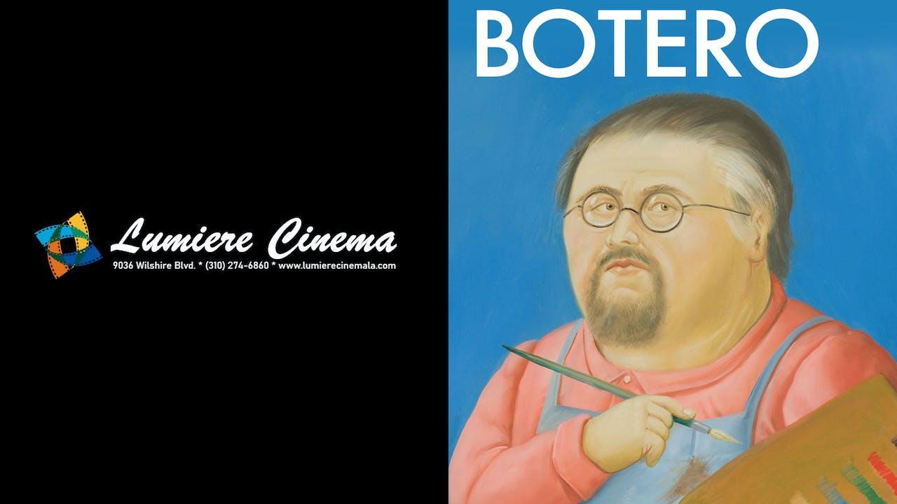 LUMIERE CINEMA presents BOTERO