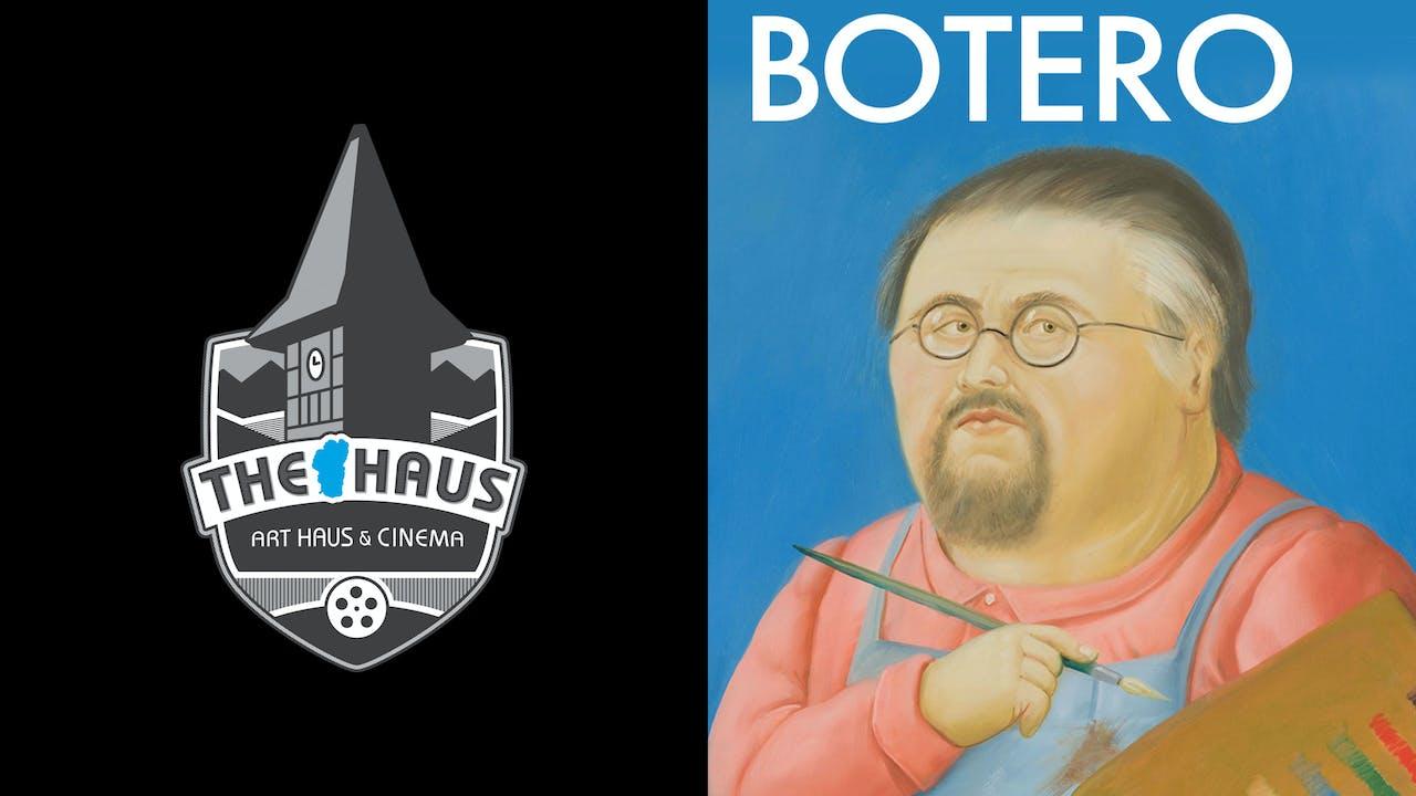 TAHOE ART HAUS & CINEMA presents BOTERO