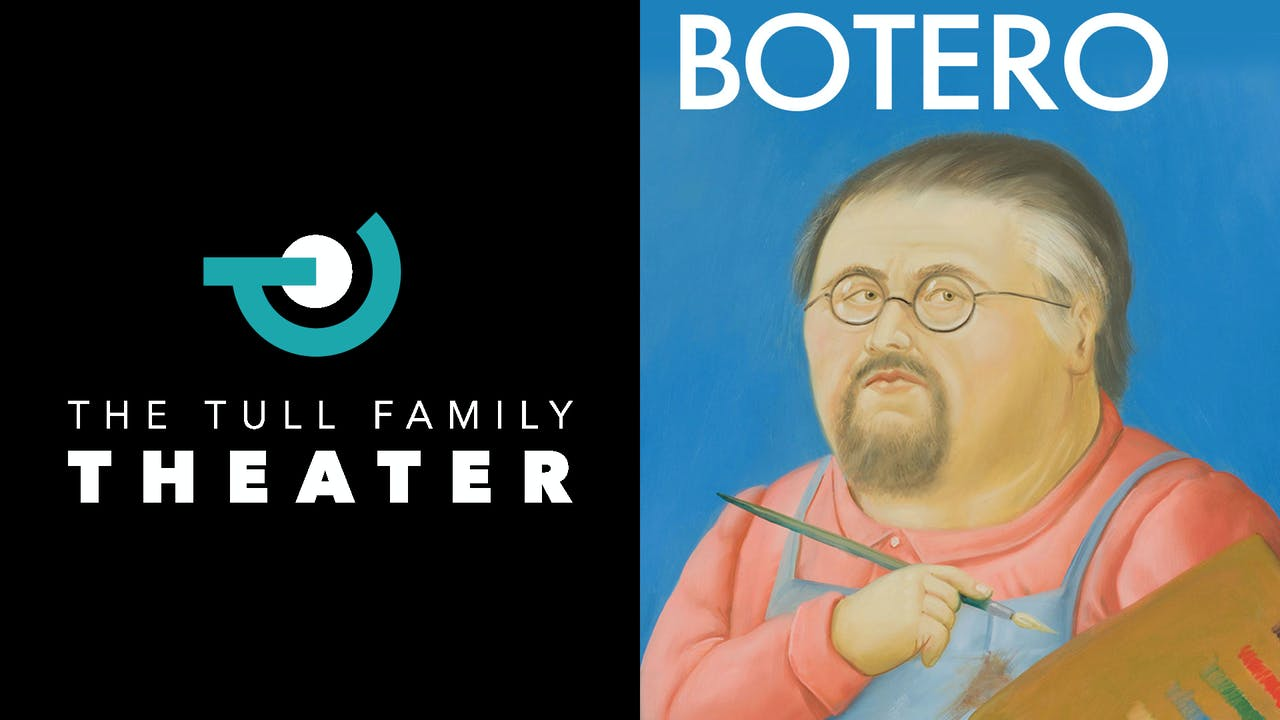 TULL FAMILY THEATER presents BOTERO