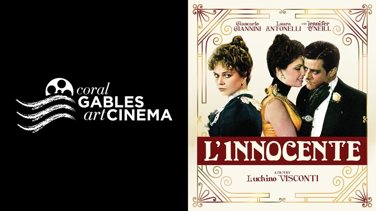 CORAL GABLES ART CINEMA presents L'INNOCENTE