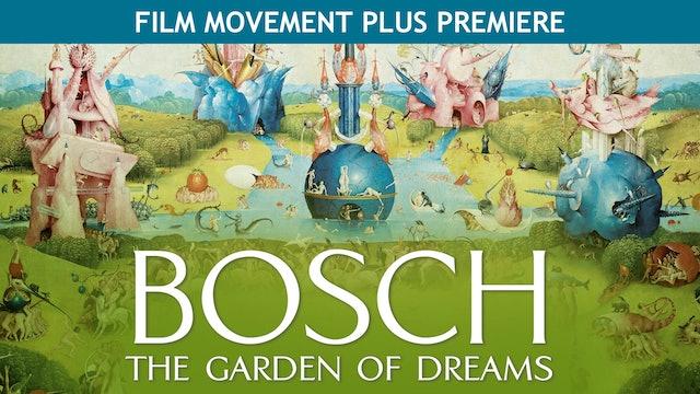 Bosch: The Garden of Dreams