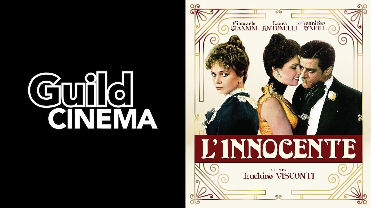 GUILD CINEMA presents L'INNOCENTE