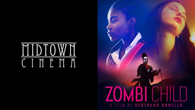 MIDTOWN CINEMA presents ZOMBI CHILD