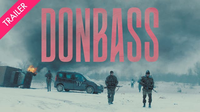 Donbass - Trailer