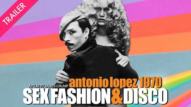 Antonio Lopez 1970: Sex Fashion & Disco - Coming 6/18