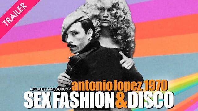 Antonio Lopez 1970: Sex Fashion & Dis...